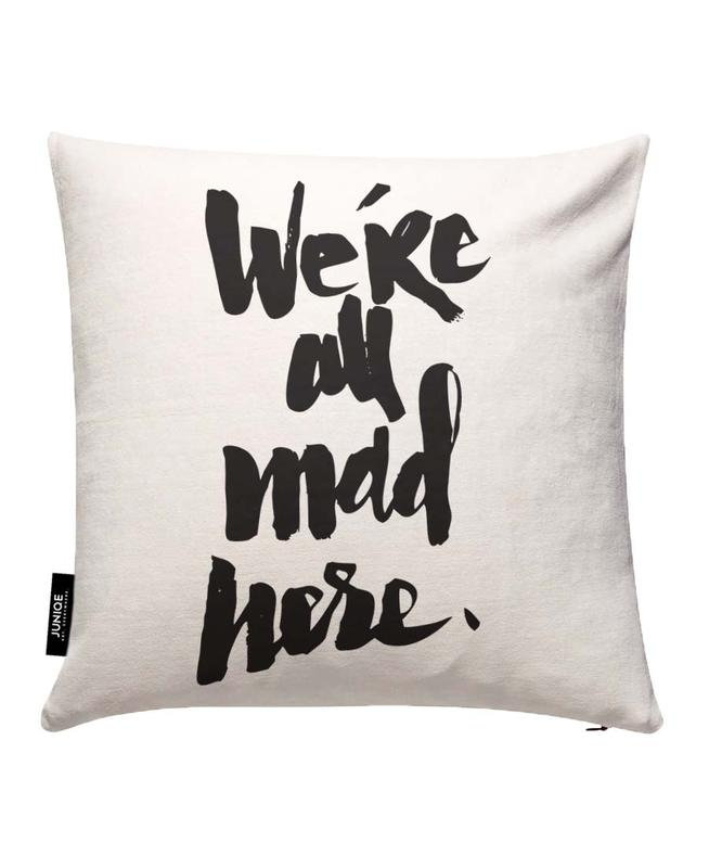 we're all mad here Cushion Cover
