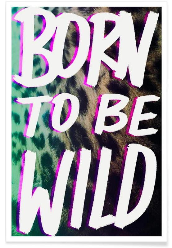 Born to be wild Poster