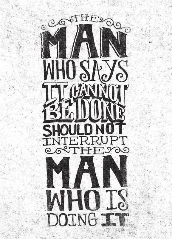 A man who says it cannot be done Canvas Print