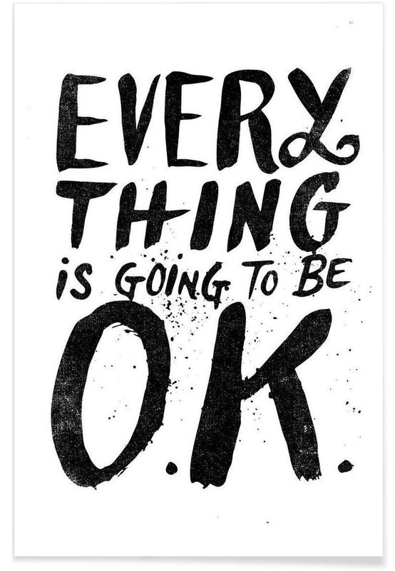 everything is going to be o.k. -Poster