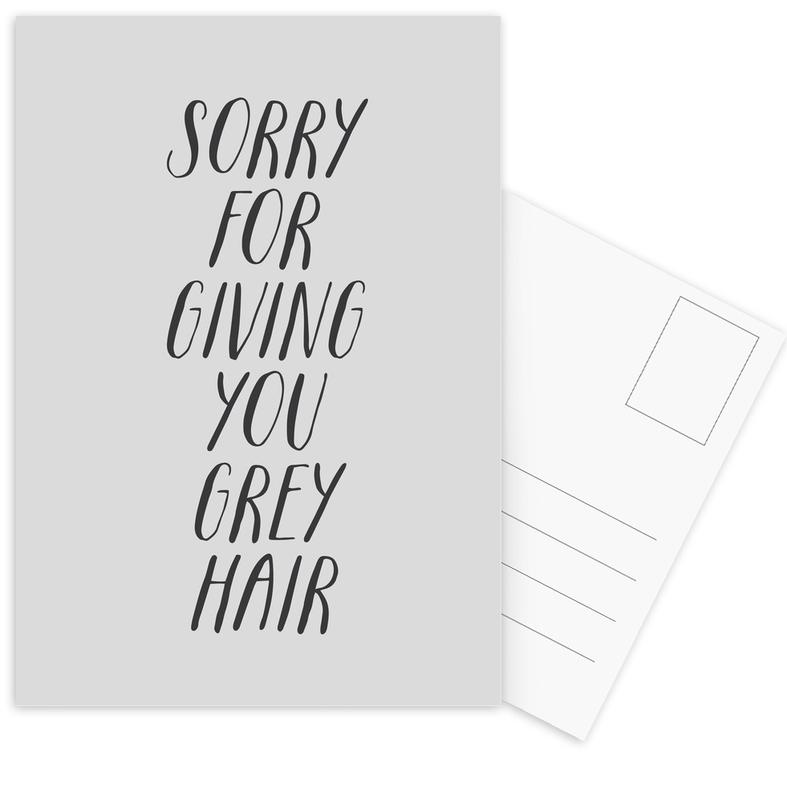 Sorry For Giving You Grey Hair Postcard Set