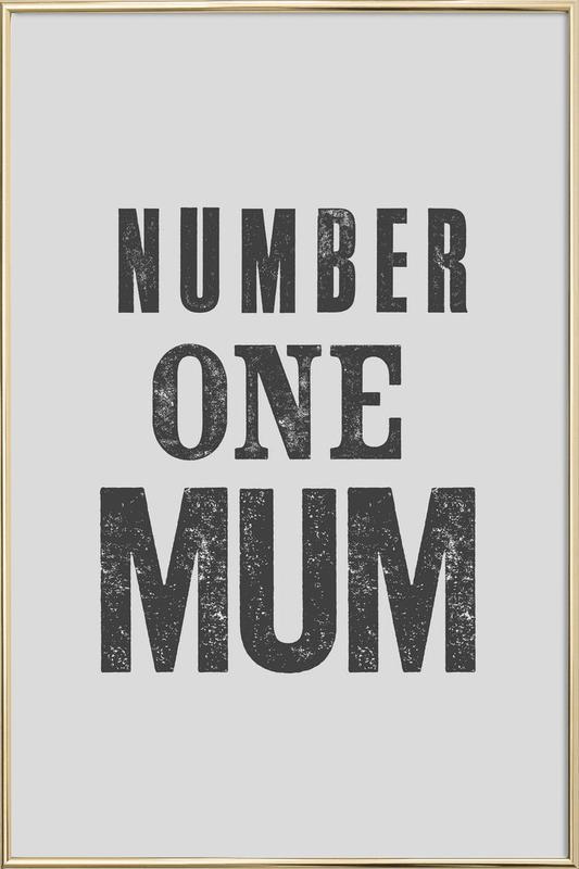 Number One Mum Poster in Aluminium Frame