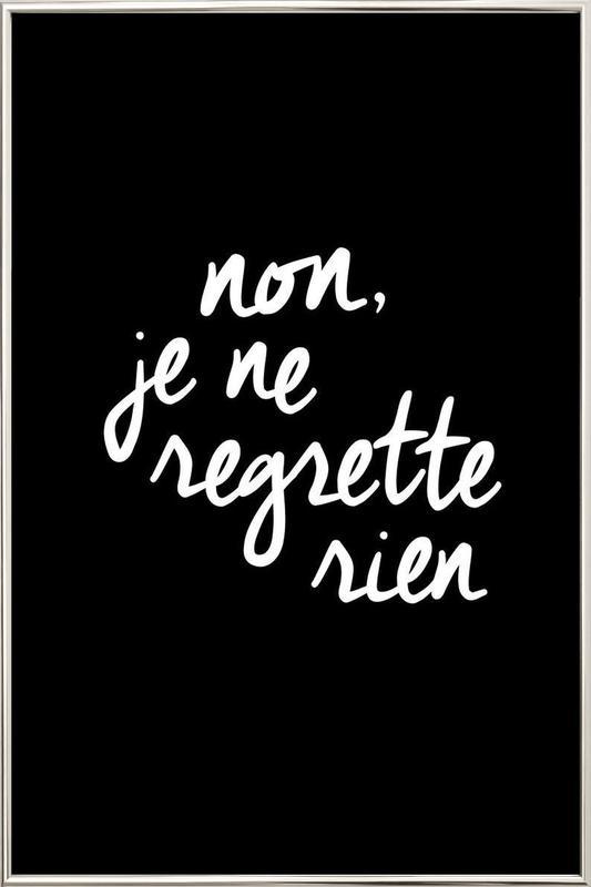 Non Je Ne Regrette Rien -Poster im Alurahmen
