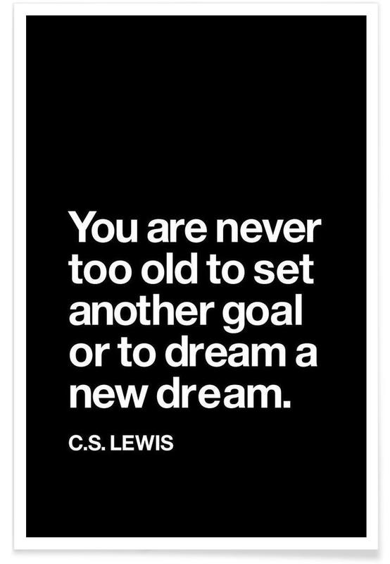 You Are Never Too Old to Set Another Goal affiche