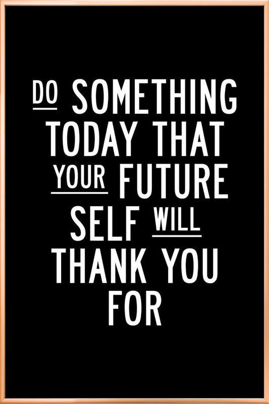 Do Something Today poster in aluminium lijst