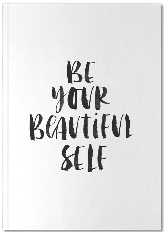 Be Your Beautiful Self Notebook