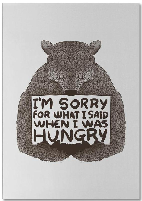 I'm Sorry For What I Said When I Was Hungry bloc-notes