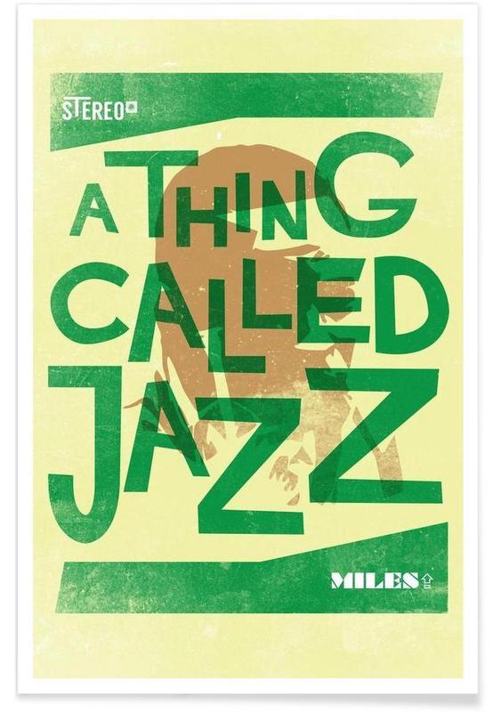 Thing called jazz Miles Davis -Poster