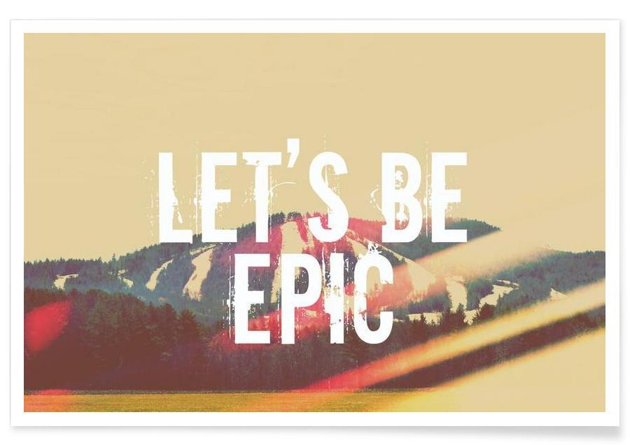 Let's Be Epic  Poster