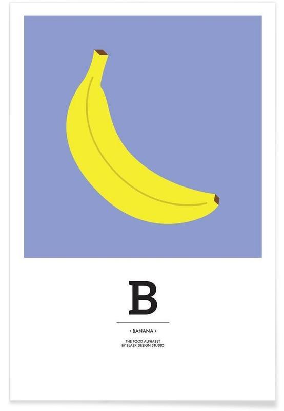 """""""The Food Alphabet"""" - B like Banana -Poster"""