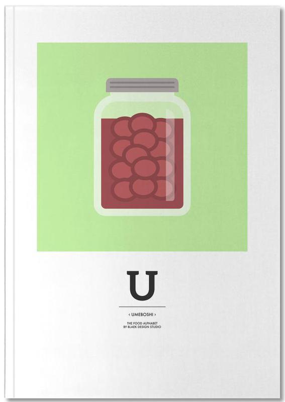 """The Food Alphabet"" - U like Umeboshi Notebook"
