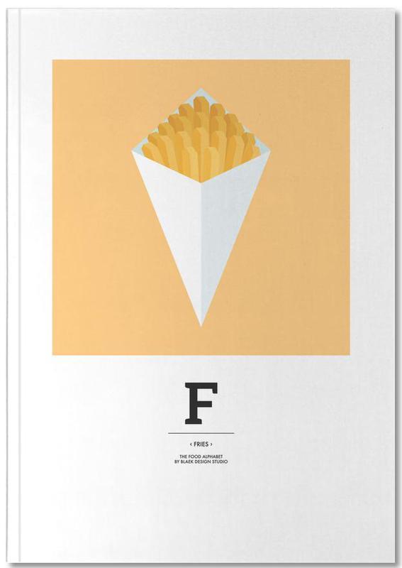 """The Food Alphabet"" - F like Fries Notebook"