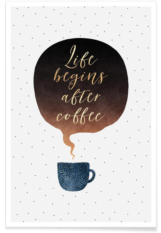 Life Begins After Coffee -Poster