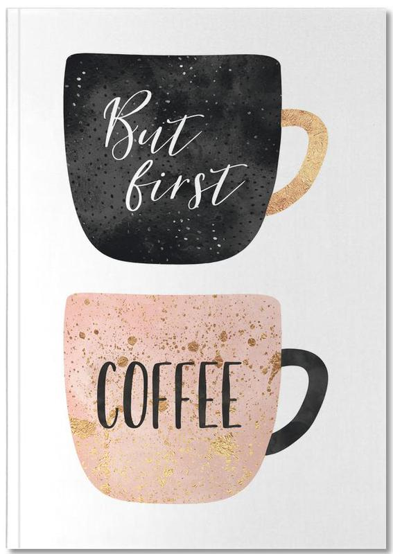 But First, Coffee Notebook