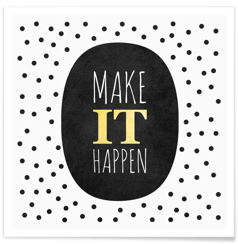 Make It Happen >> Make It Happen Poster