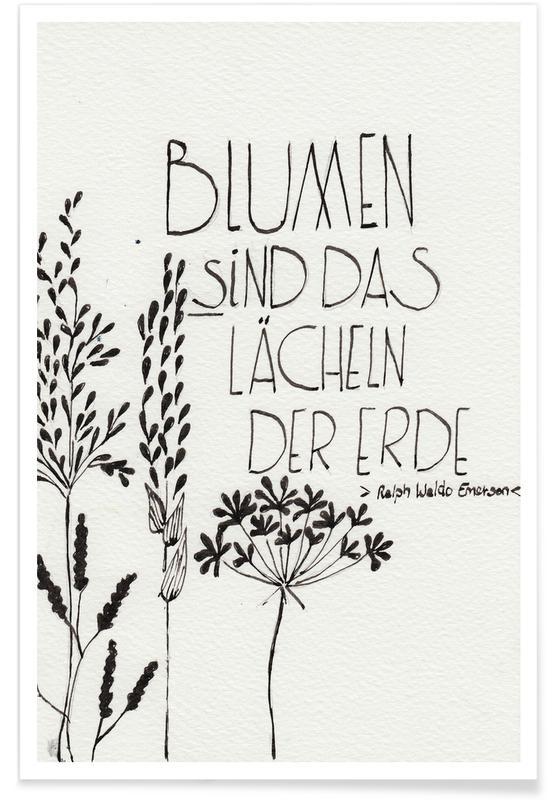 Blumen sind das Lächeln der Erde -Poster