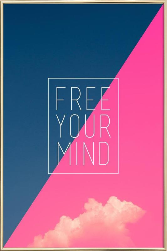 Free Your Mind III Poster in Aluminium Frame
