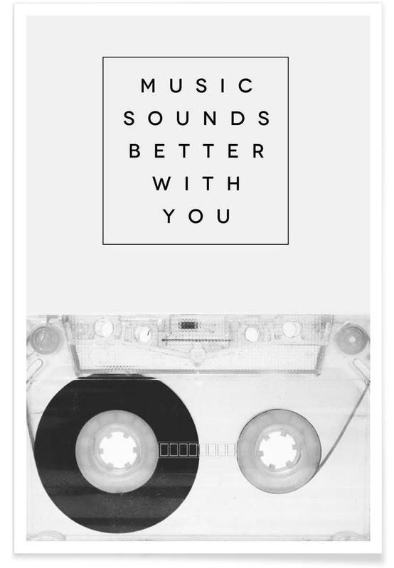 Music Sounds Better With You -Poster