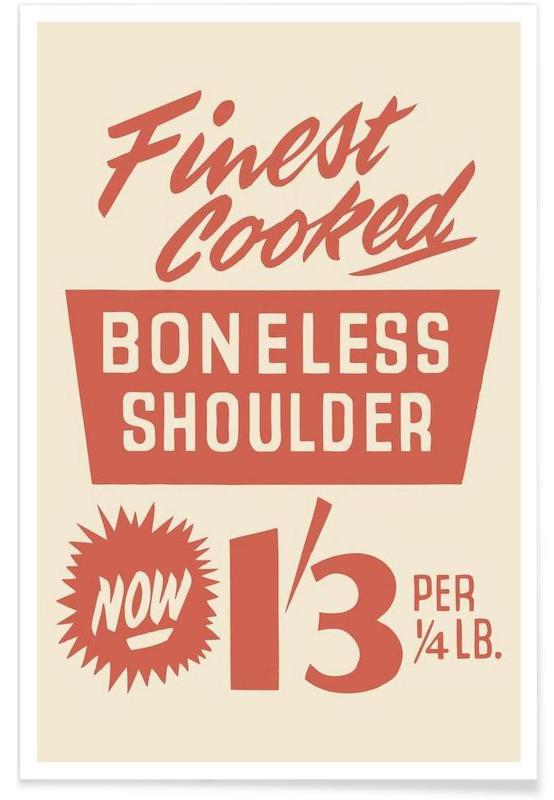 Boneless Shoulder Poster