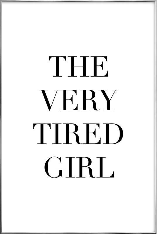 Tired Girl -Poster im Alurahmen