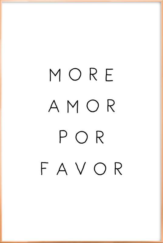 More Amor -Poster im Alurahmen