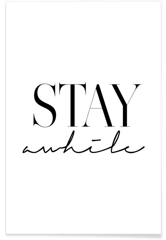 Stay Awhile 2 -Poster