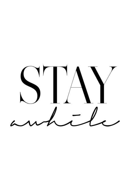 Stay Awhile 2 -Acrylglasbild