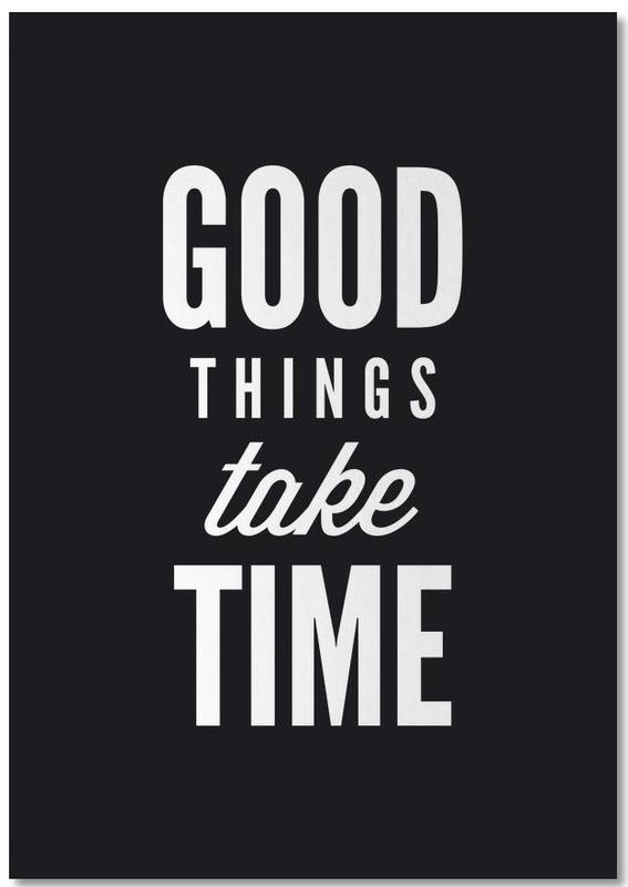 Good Things Take Time Notebook