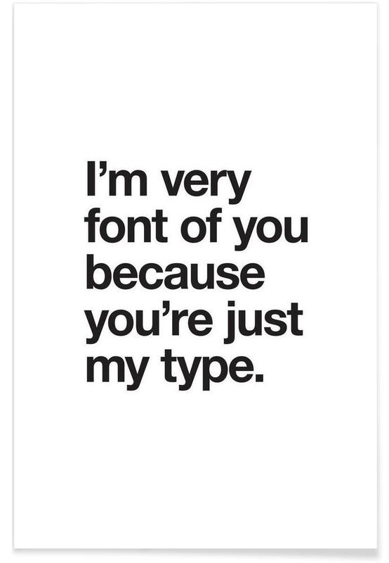 Font Of You -Poster