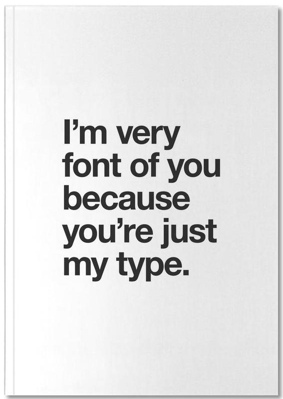 Font Of You Notebook