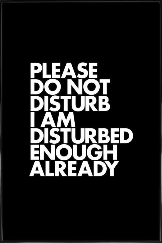 Do Not Disturb White Framed Poster