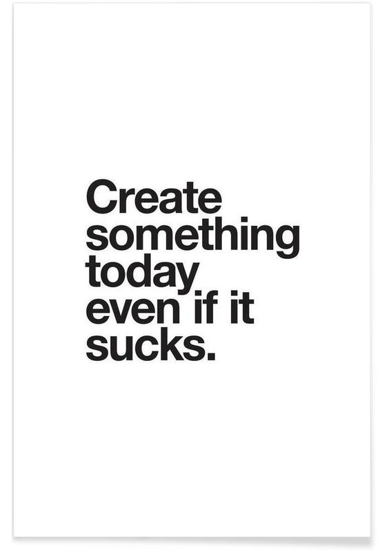 Create Something Today -Poster