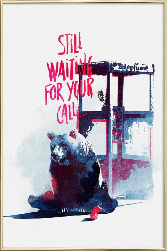 Waiting for your call -Poster im Alurahmen