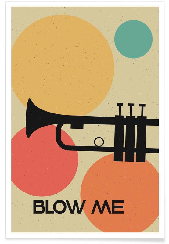 Blow Me -Poster