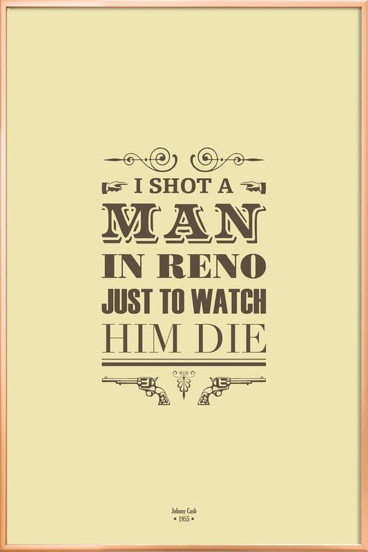 I Shot a Man in Reno poster in aluminium lijst
