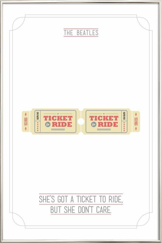 She's Got a Ticket to Ride poster in aluminium lijst