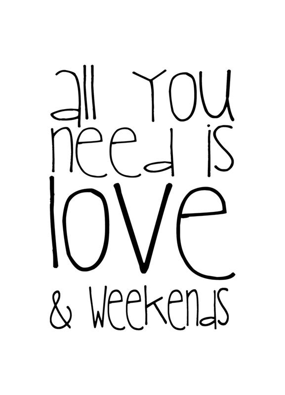 All You Need And Weekend canvas doek