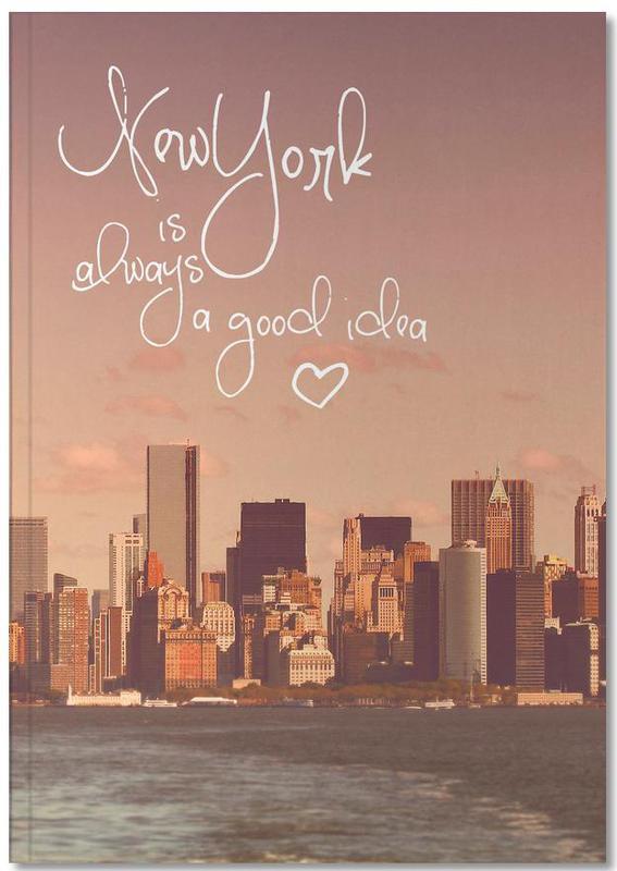 New York Is Always a Good Idea Notebook
