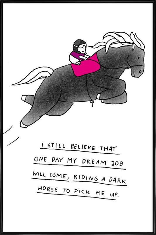 Dream Job Framed Poster