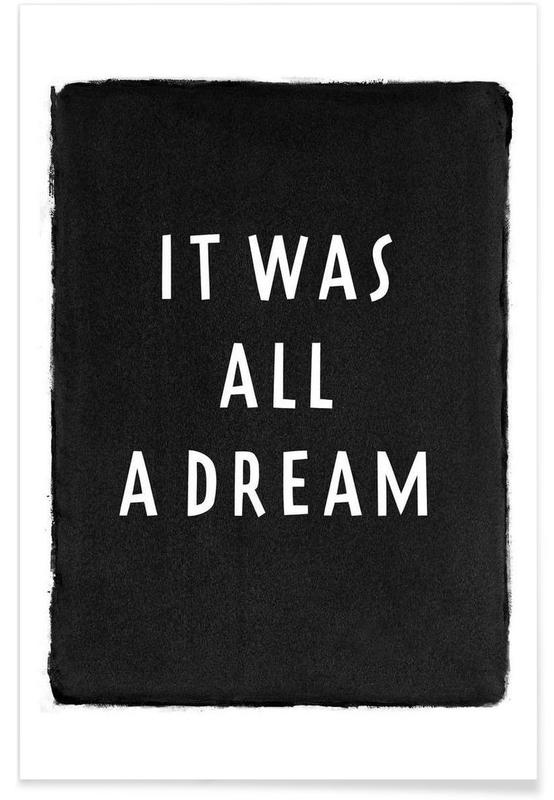 It was all a dream -Poster