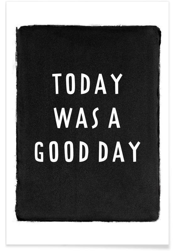 Today was a good day -Poster