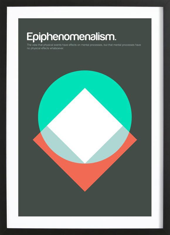 Epiphenomenalism Framed Print