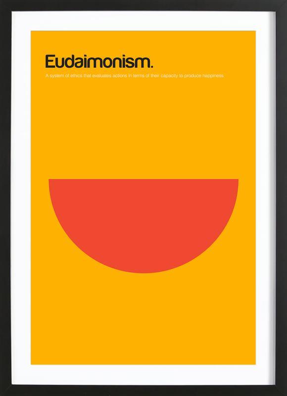 Eudaimonism affiche sous cadre en bois