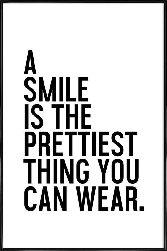 A Smile Is The Prettiest -Bild mit Kunststoffrahmen