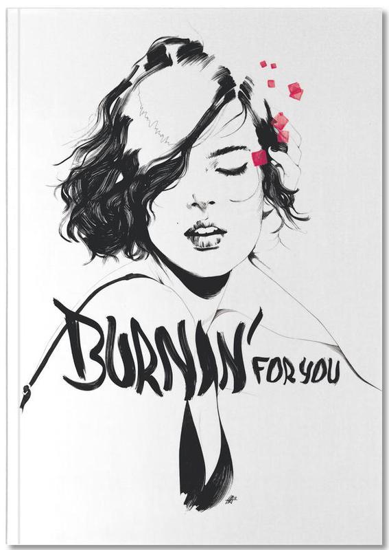Burnin' For You Notebook