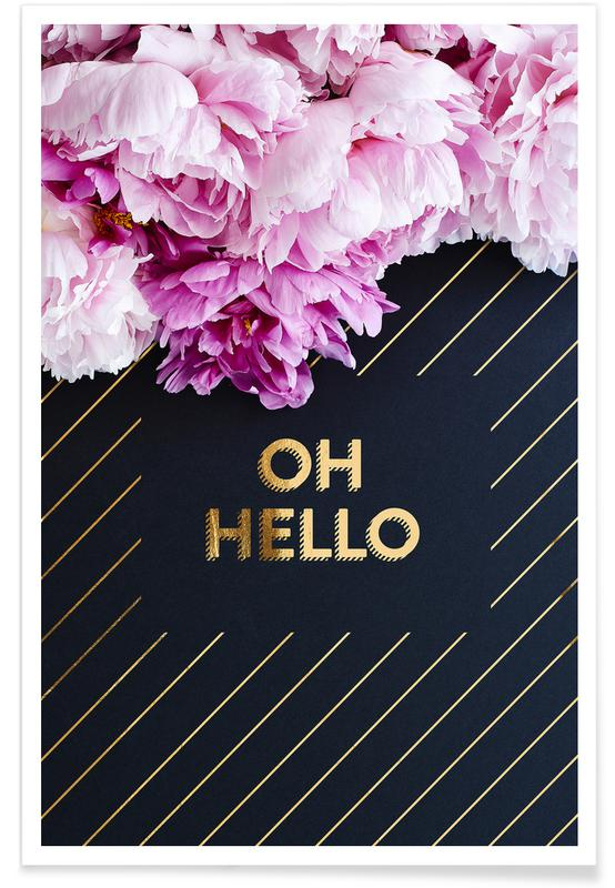 Oh Hello Flowers -Poster