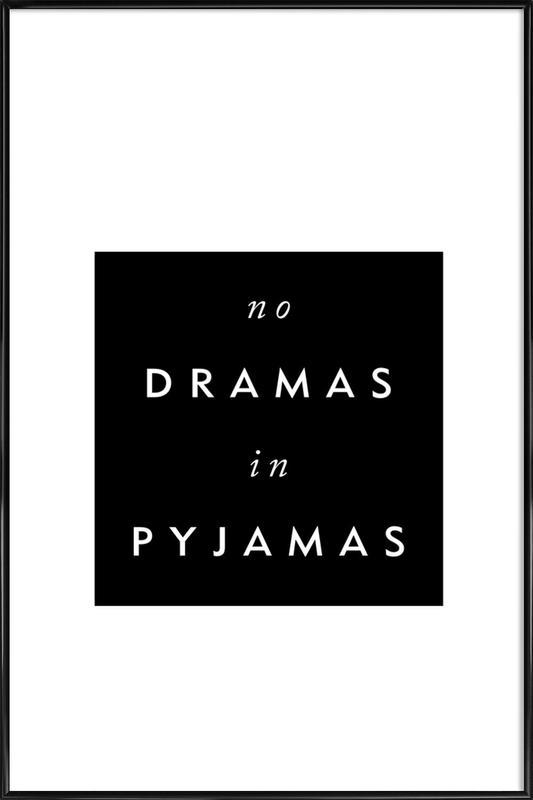 No Drama affiche encadrée