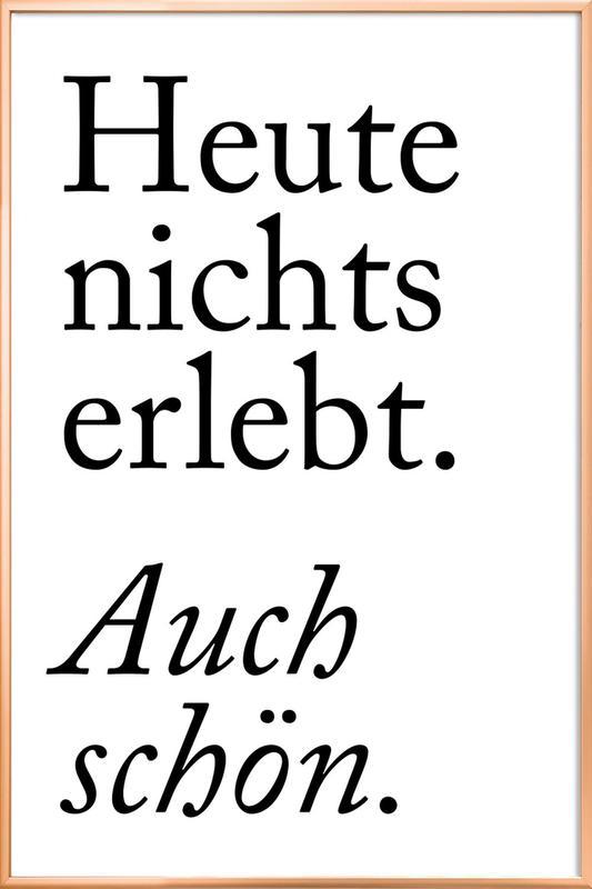 Auch Schön -Poster im Alurahmen