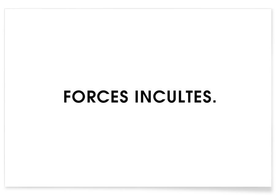Forces incultes - White Poster