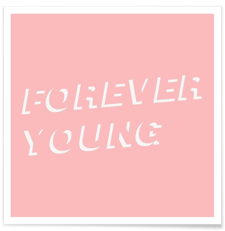 Forever Young Pink Poster